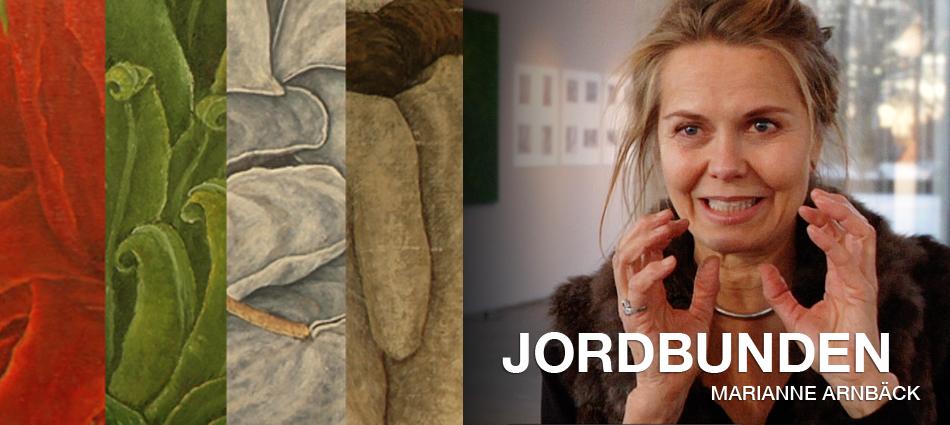 """Marianne Arnbäck """"Jordbunden"""""""