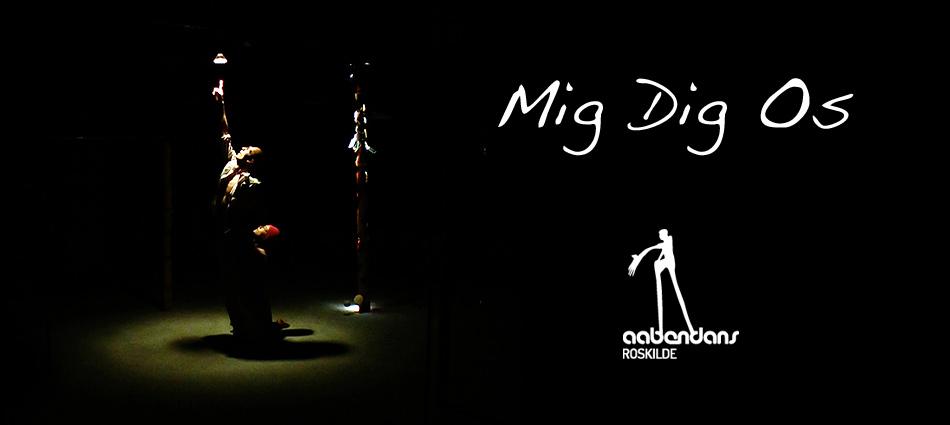 """Aaben Dans """"Mig Dig Os"""""""
