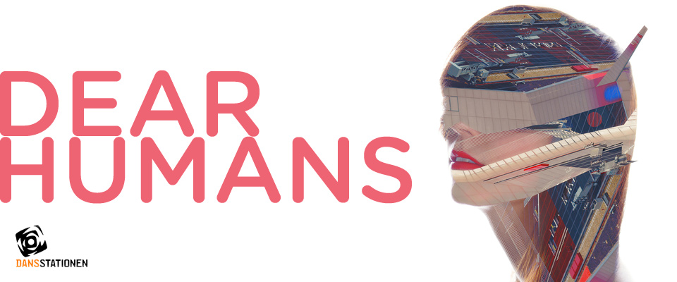 Headers-Dansstationen-DEAR-HUMANS
